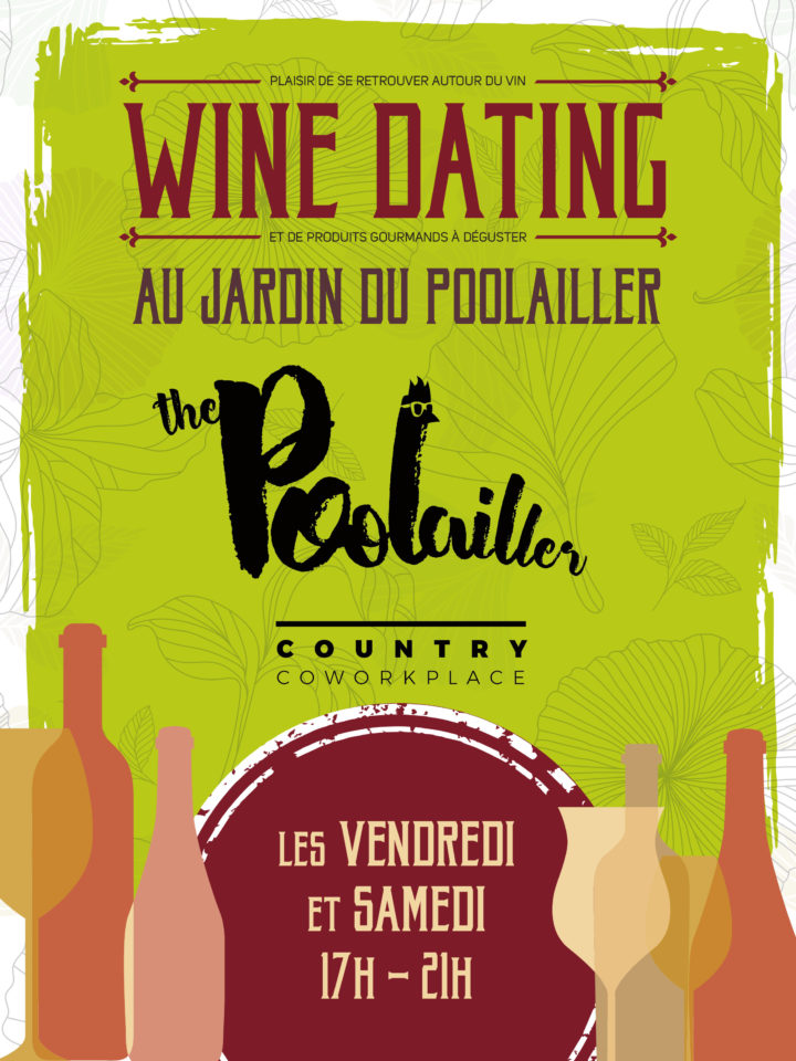 Les événements Wine Dating au jardin du Poolailler